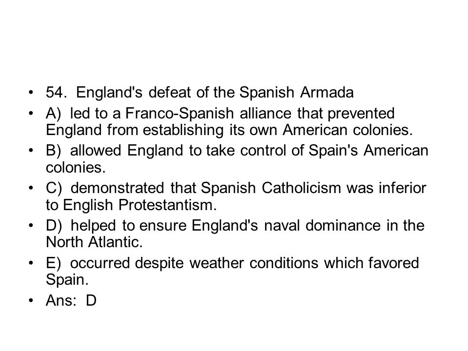 54. England s defeat of the Spanish Armada
