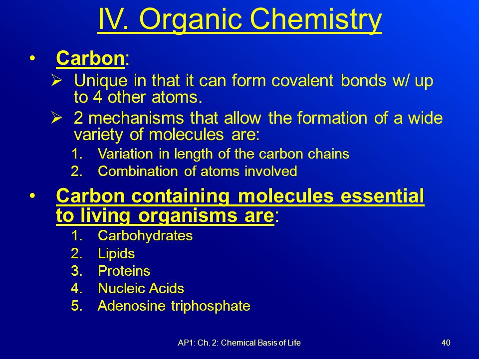chemical basis of life 63 chapter 3: the chemical basis for life lesson 2: organic compounds we have already learned that water is the primary substance for life on earth, but we will now.