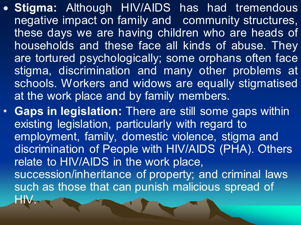 impact of stigma on the fight against aids 31 the role of the media in the fight against hiv and aids  such stigma aids related  guidelines for reducing stigma and discrimination and enhancing care.