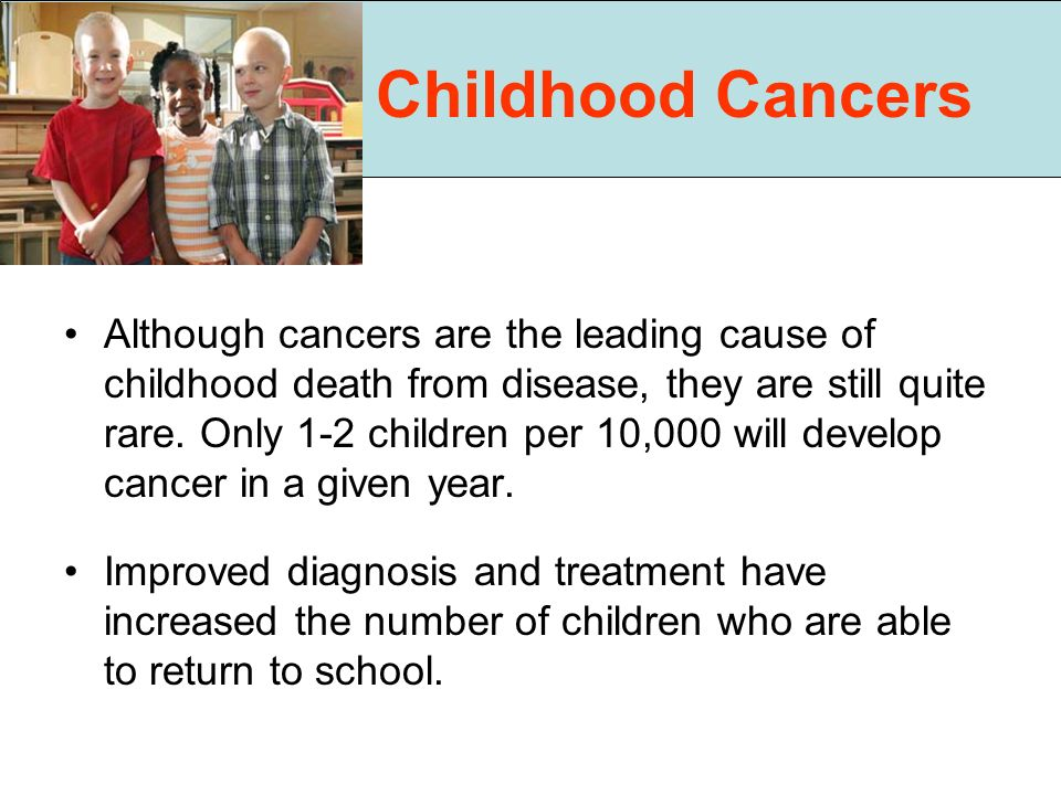 Childhood Cancers