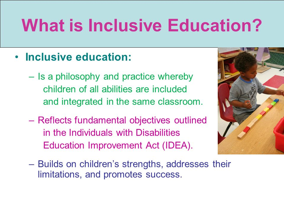 What is Inclusive Education