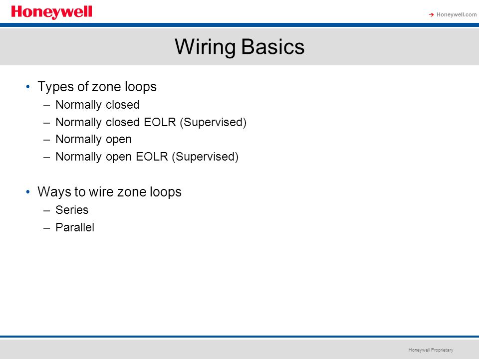 Wiring Basics Types of zone loops Ways to wire zone loops
