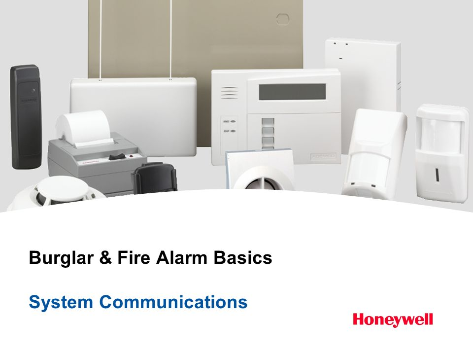Burglar & Fire Alarm Basics System Communications