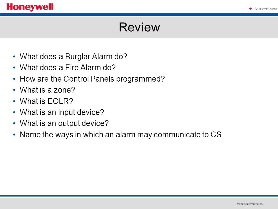Review What does a Burglar Alarm do What does a Fire Alarm do