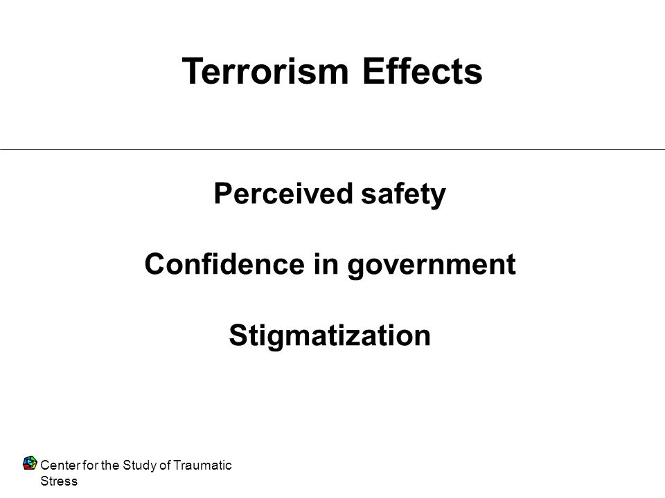 Perceived safety Confidence in government Stigmatization