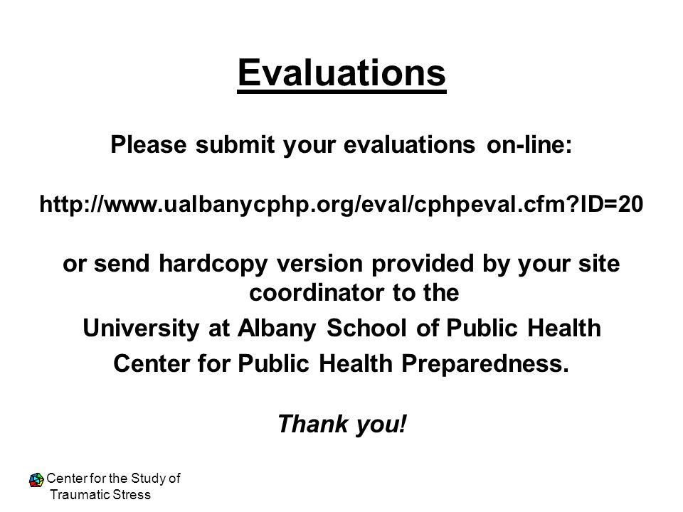 Evaluations Please submit your evaluations on-line: