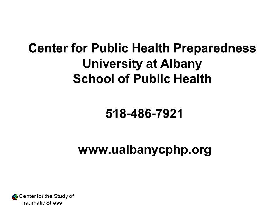 Center for Public Health Preparedness University at Albany School of Public Health