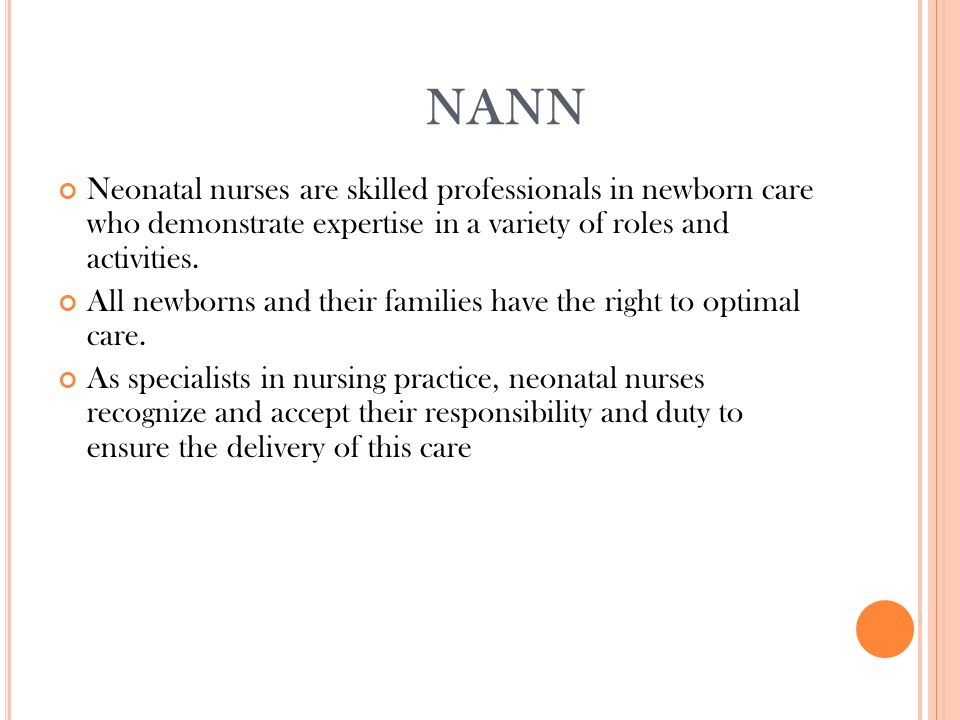 nann neonatal nurses are skilled professionals in newborn care who demonstrate expertise in a variety of - Neonatal Nurse Duties