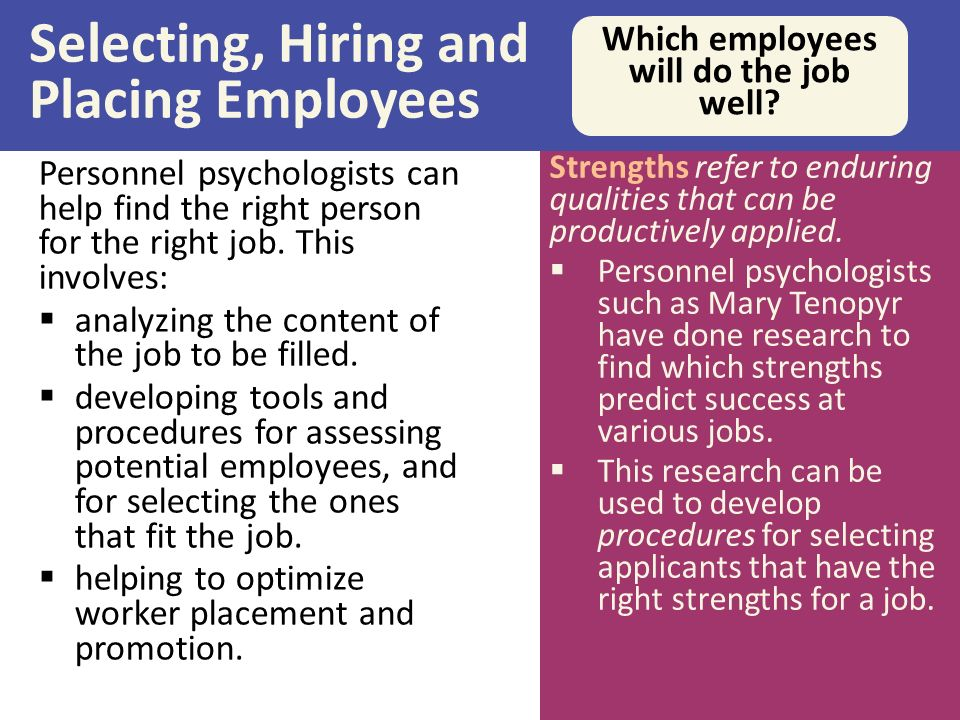 selecting employees to fit the job Making the right hire: assessing a candidate's fit with your  the process of ensuring that a job candidate will be a good cultural fit for your organization can be.