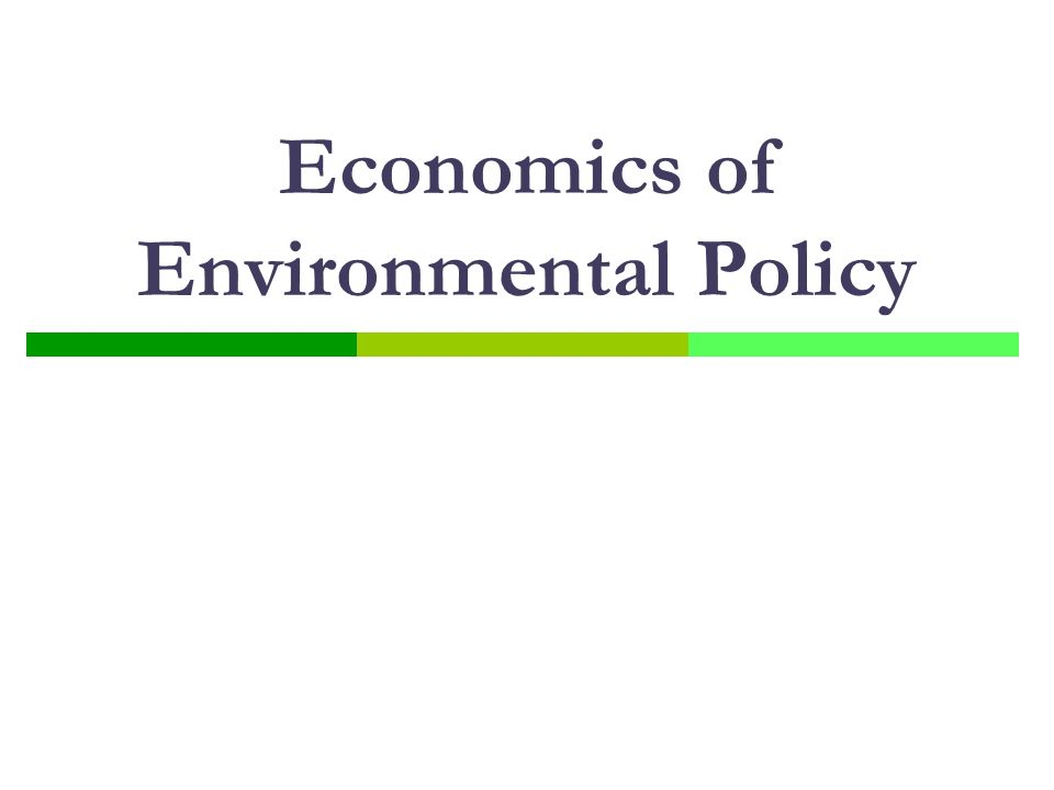 Economics of Environmental Policy