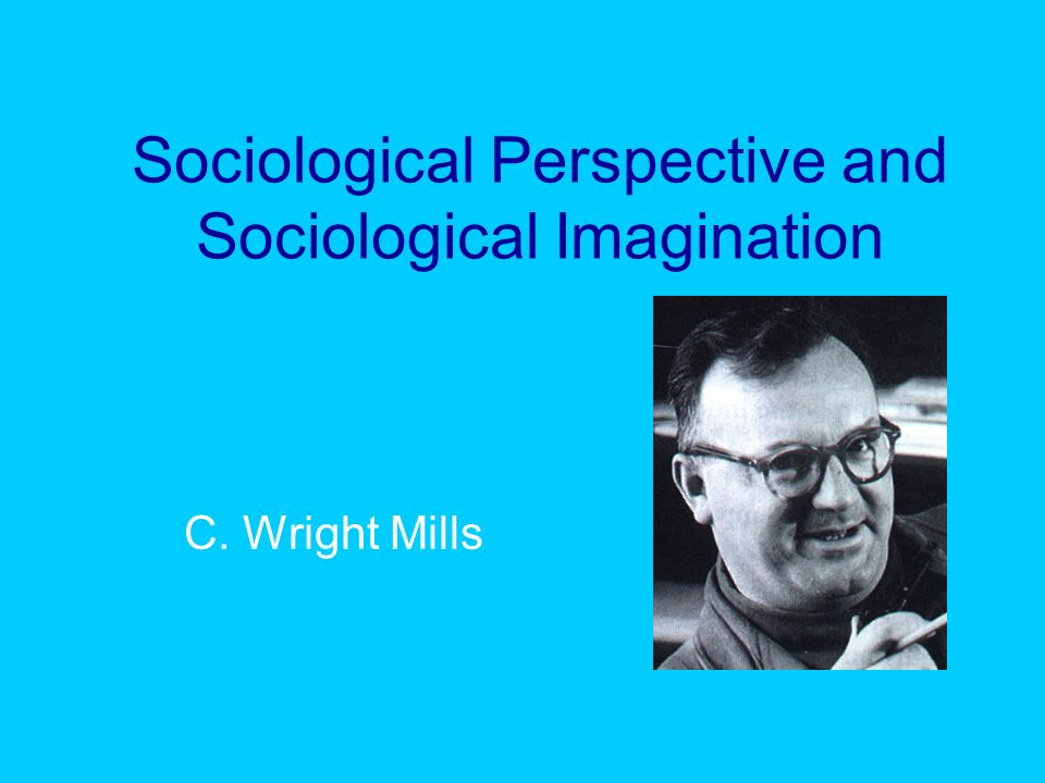 c wright mills personal problems and C wright mills is best remembered for  personal, and historical  a way of looking at the world that can see links between the apparently private problems of.