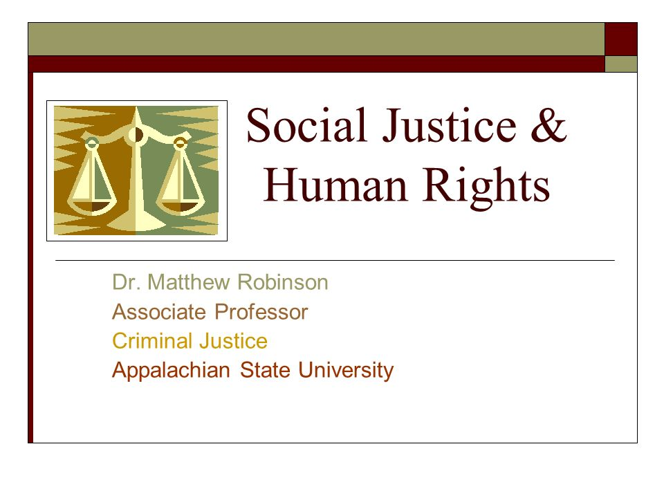 Social Justice & Human Rights