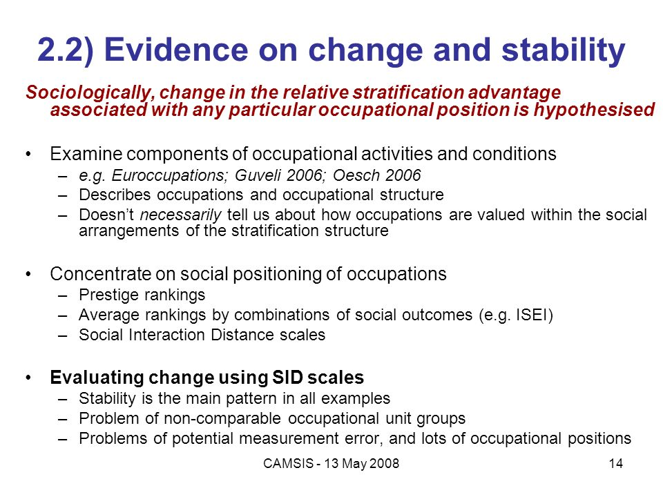2.2) Evidence on change and stability