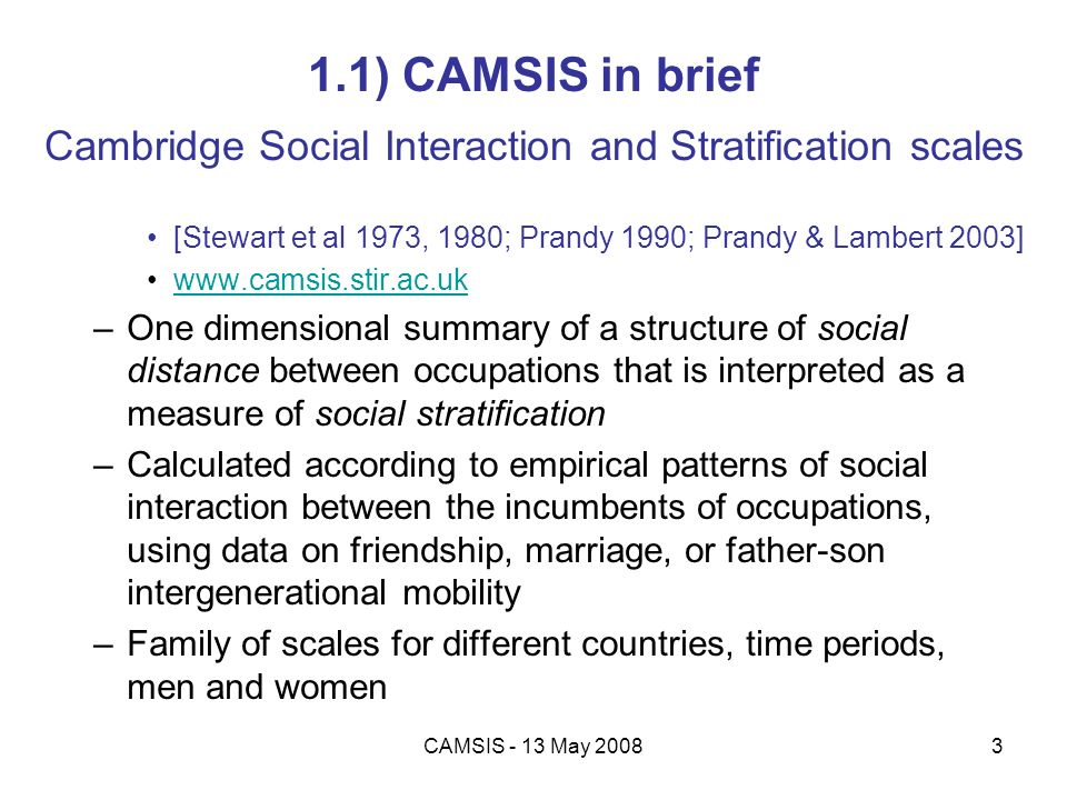 1.1) CAMSIS in brief Cambridge Social Interaction and Stratification scales