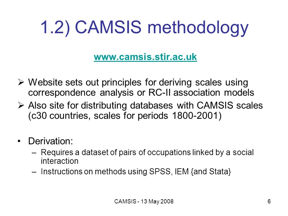 1.2) CAMSIS methodology www.camsis.stir.ac.uk