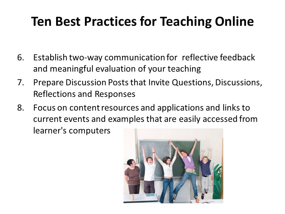 Ten Best Practices for Teaching Online
