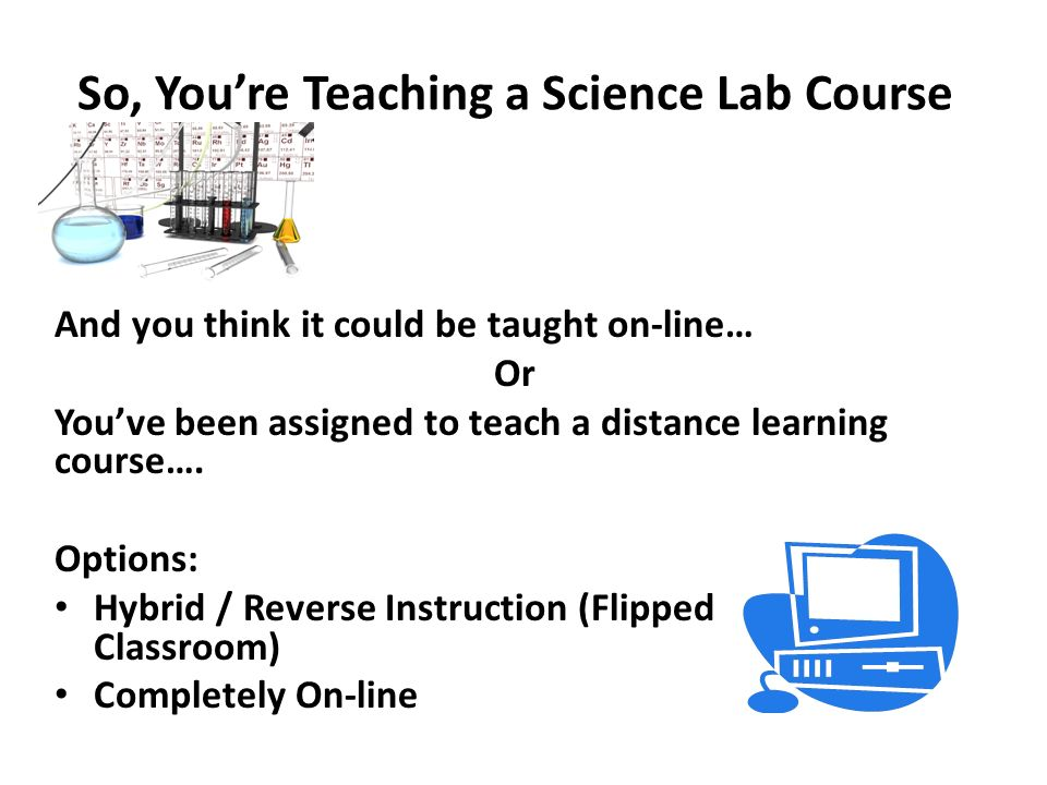 So, You're Teaching a Science Lab Course