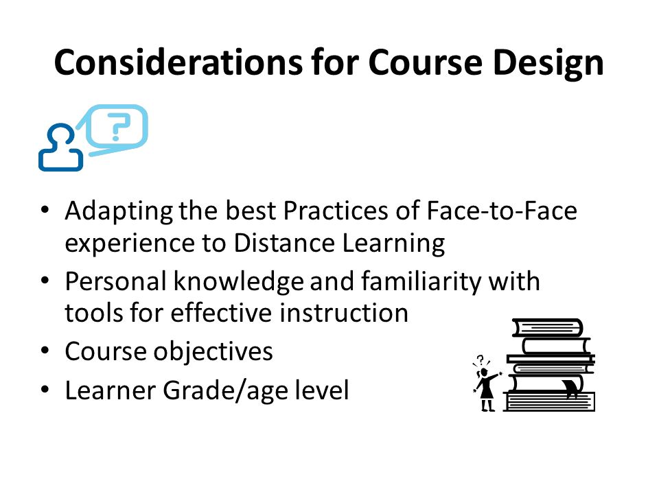 Considerations for Course Design