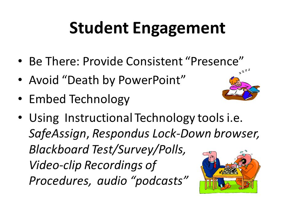 Student Engagement Be There: Provide Consistent Presence