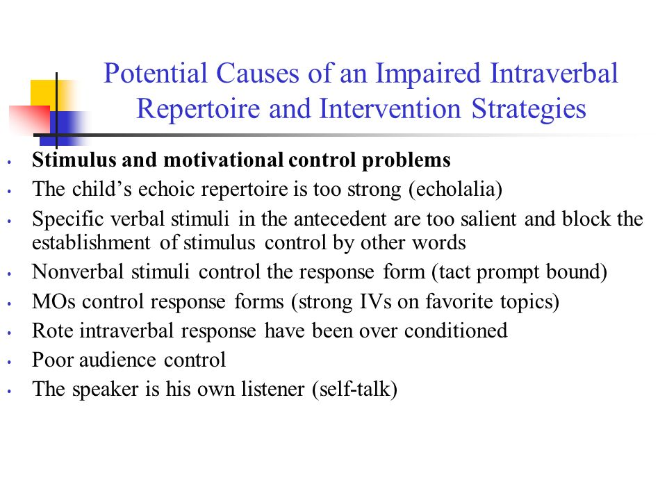 Potential Causes of an Impaired Intraverbal Repertoire and Intervention Strategies