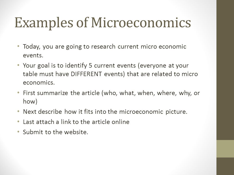 examples of microeconomics and macroeconomics Macroeconomics or microeconomics: which class should i take first  for  example, microeconomics in practice would include the study of.