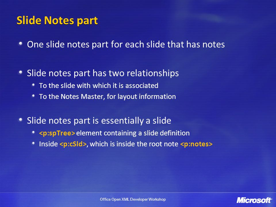 Slide Notes part One slide notes part for each slide that has notes