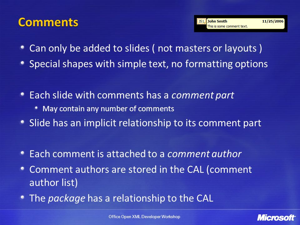 Comments Can only be added to slides ( not masters or layouts )
