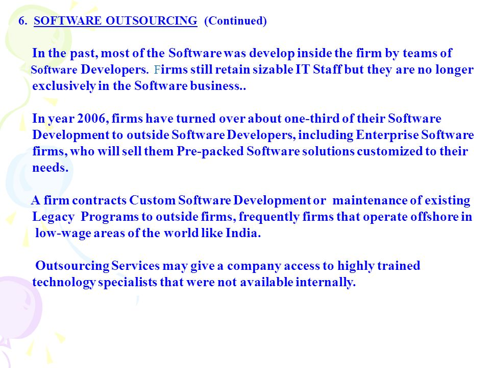 SOFTWARE OUTSOURCING (Continued)