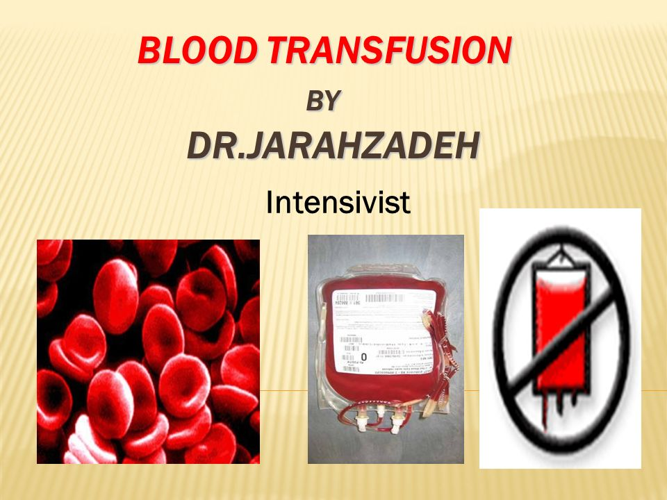 Blood transfusion by Dr.Jarahzadeh