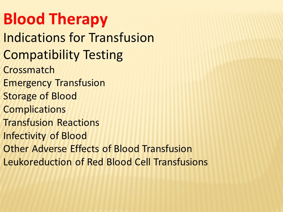 Blood Therapy Indications for Transfusion Compatibility Testing