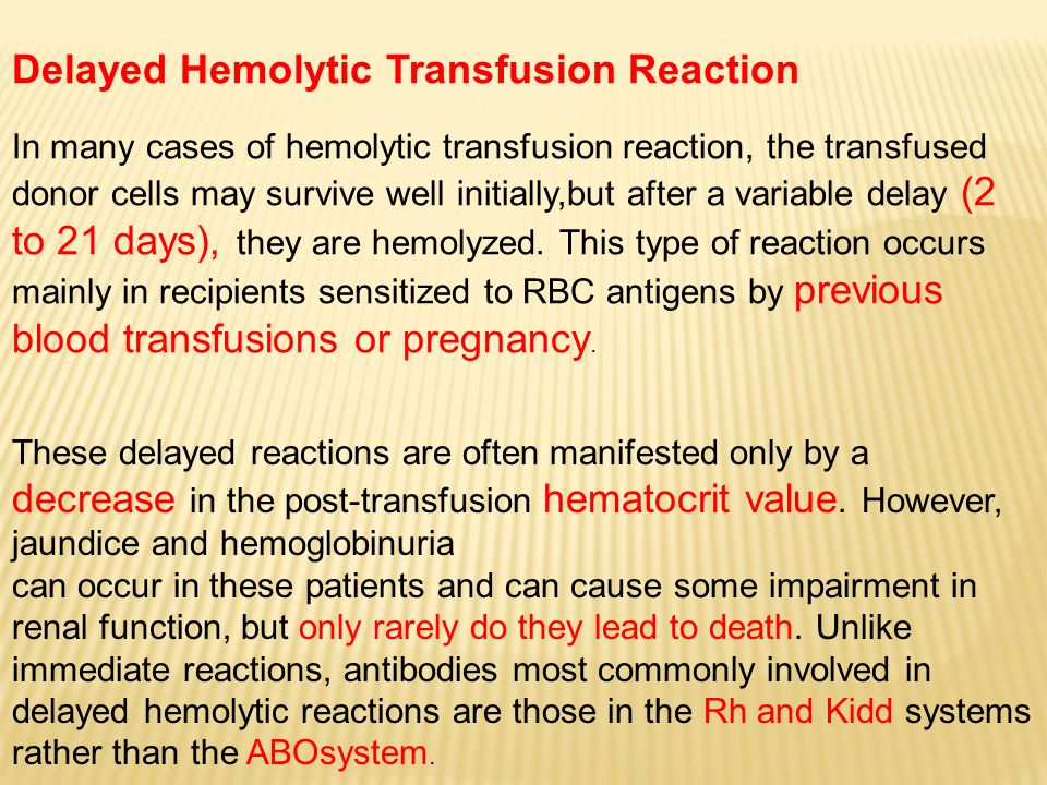 Delayed Hemolytic Transfusion Reaction