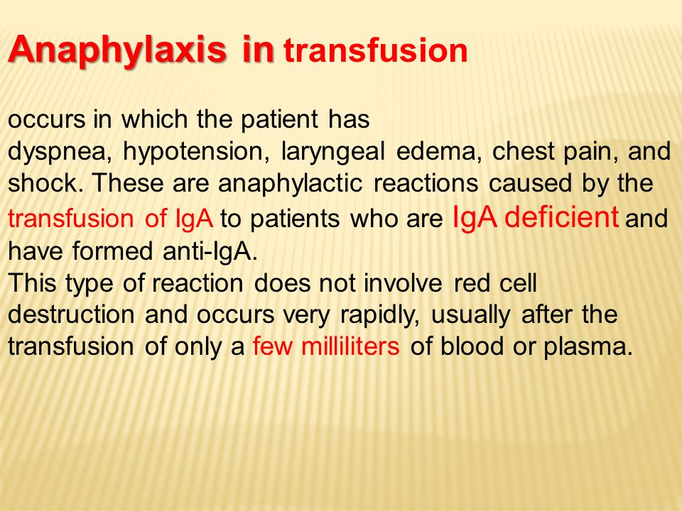 Anaphylaxis in transfusion