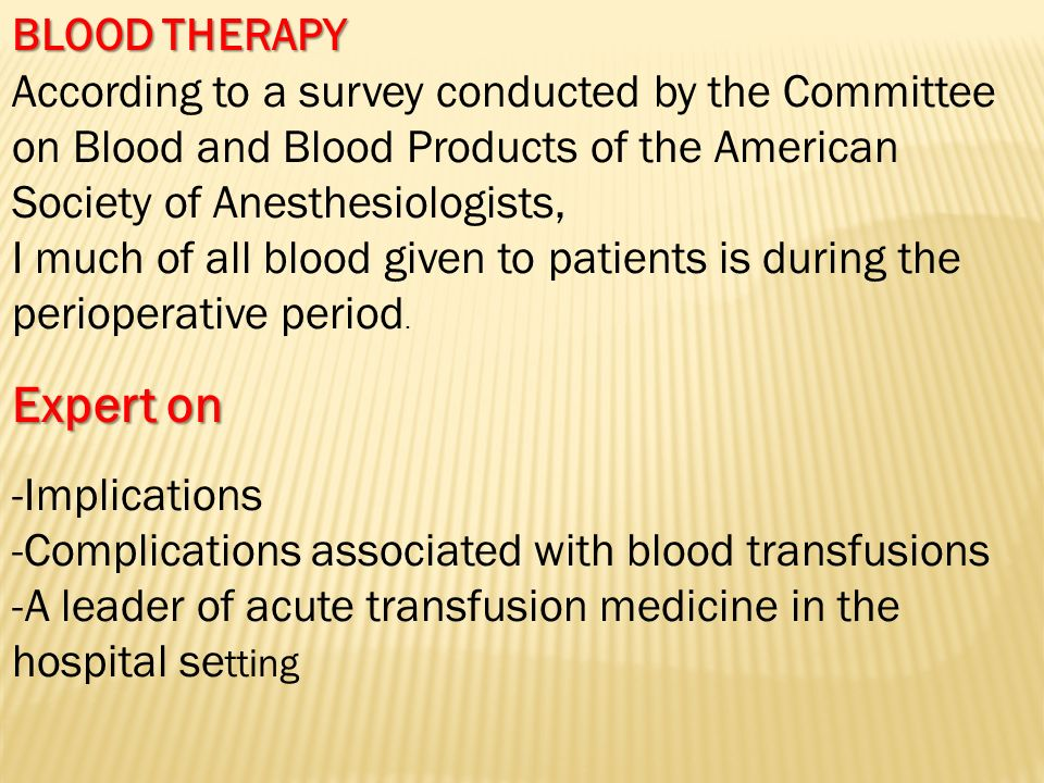 Expert on BLOOD THERAPY