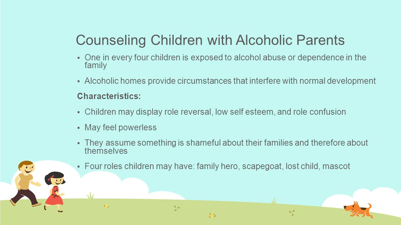 being a child of alcoholic parents Freeing the parents of adult alcoholics and addicts being one of the worst case alcoholic with an hi dawn,as i'm sure most of us parents of children.