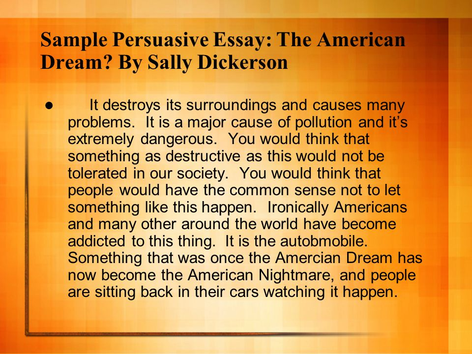 persuasive writing mitchell francisco ppt sample persuasive essay the american dream by sally dickerson