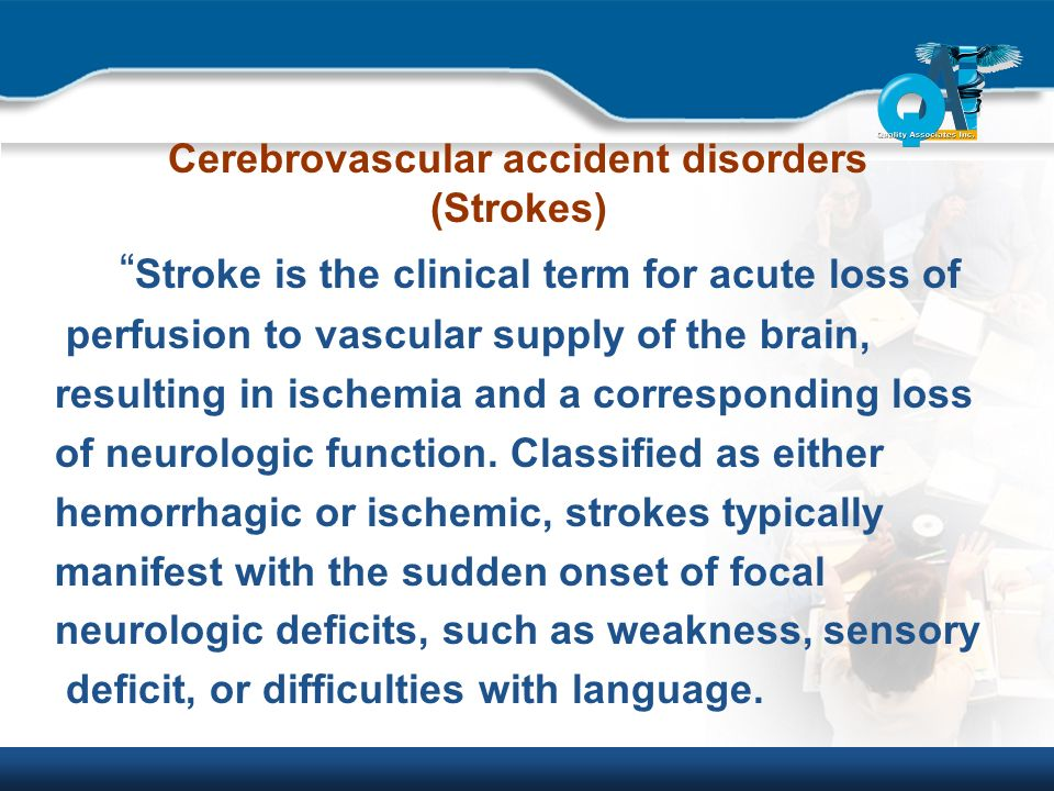 an analysis of patient that suffers in cerebral vascular accident stroke A stroke is also known as a cerebrovascular accident, cva, cerebral vascular accident or brain attack stroke is a serious condition it is one of the leading causes of death in australia and is the main cause of long-term disability in adults in australia.