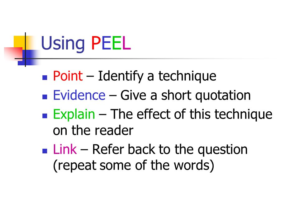 Using PEEL Point – Identify a technique