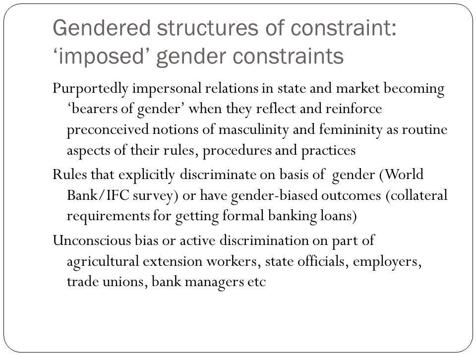 Gendered structures of constraint: 'imposed' gender constraints