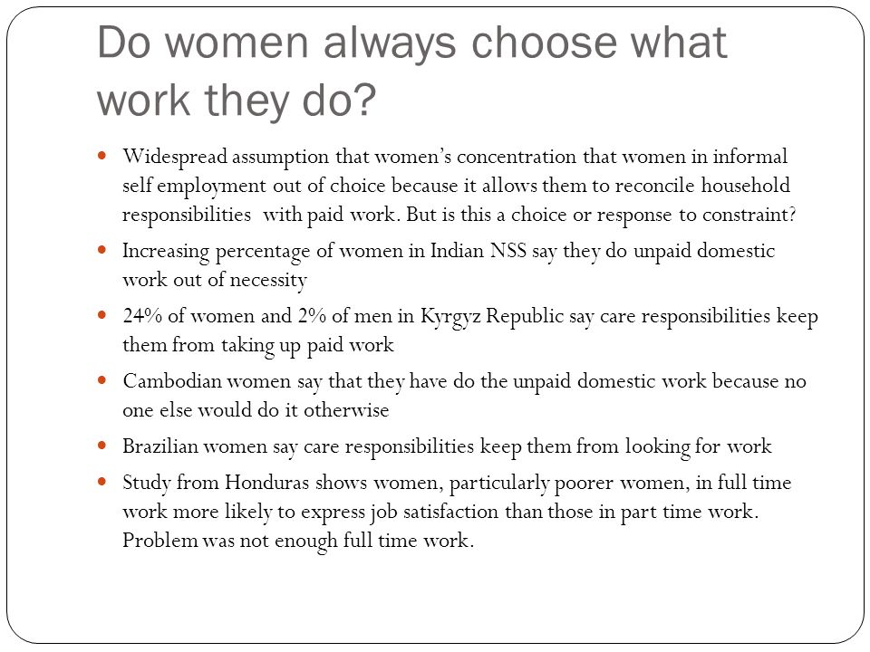 Do women always choose what work they do