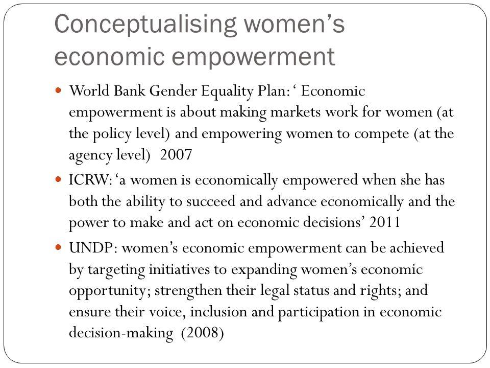 Conceptualising women's economic empowerment