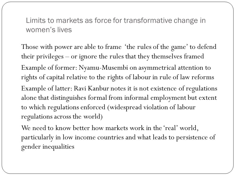 Limits to markets as force for transformative change in women's lives