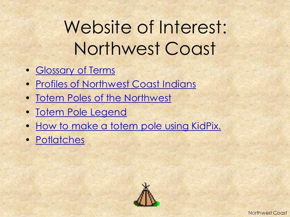 Website of Interest: Northwest Coast