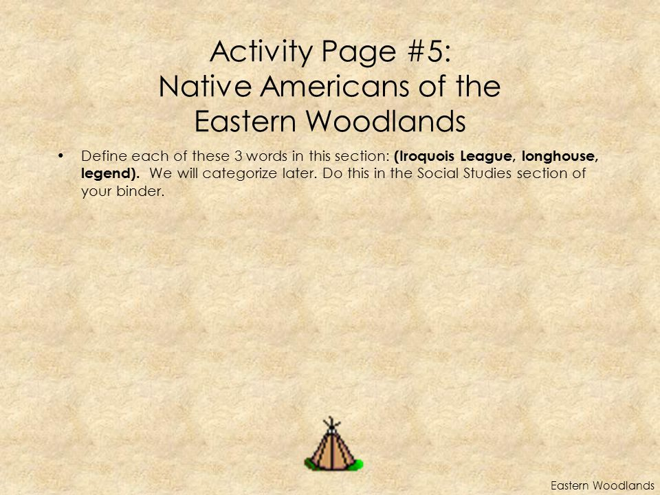 Activity Page #5: Native Americans of the Eastern Woodlands