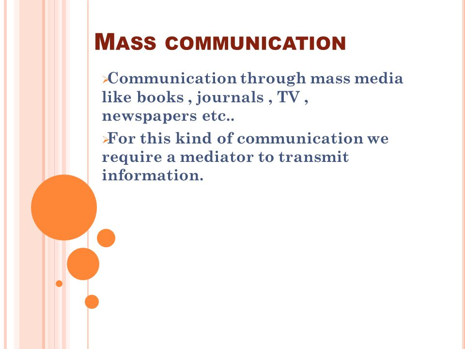 an overview of the principles of mass communications in television programming Mcm 442 radio/tv programming  course descriptions  students will understand and conduct research on using social media as a mass communication technology this.