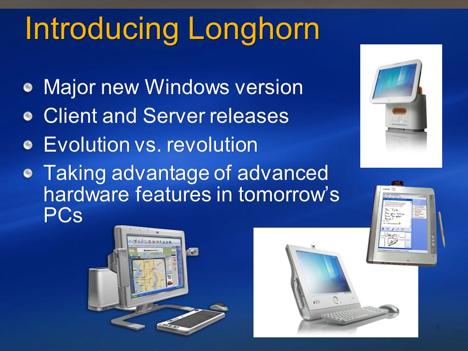 Introducing Longhorn Major new Windows version