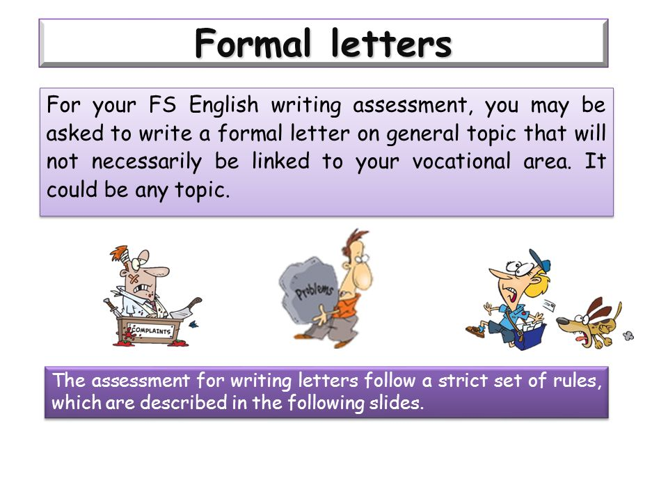 rules to write informal letter Rules for writing formal letters in english there are a number of conventions that should be used when writing a formal or business letter to use informal.