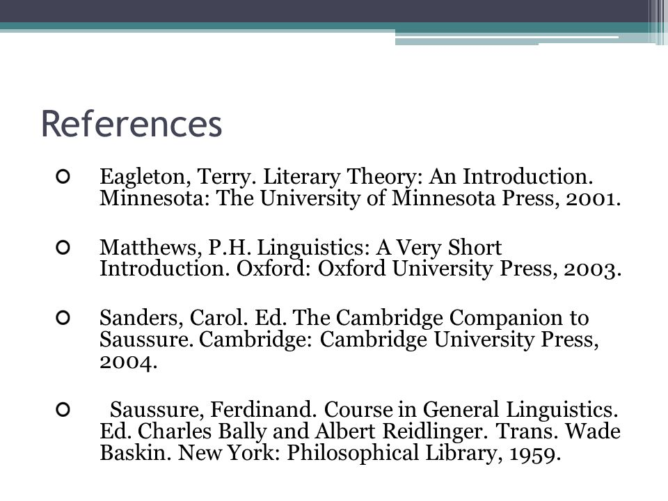 a literary analysis of course in general linguistics by ferdinand de saussure Ferdinand de saussure, in the course in general linguistics, describes language as a system of signs (a word is a sign) to which we respond in a predictable way according to.