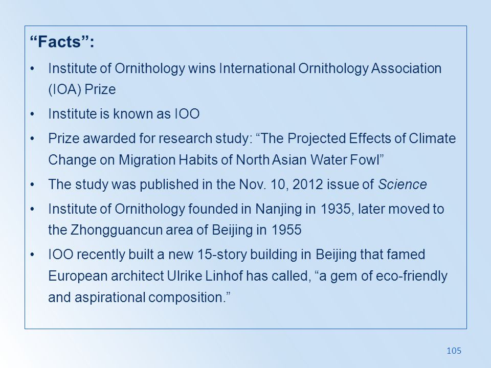 Facts : Institute of Ornithology wins International Ornithology Association (IOA) Prize. Institute is known as IOO.