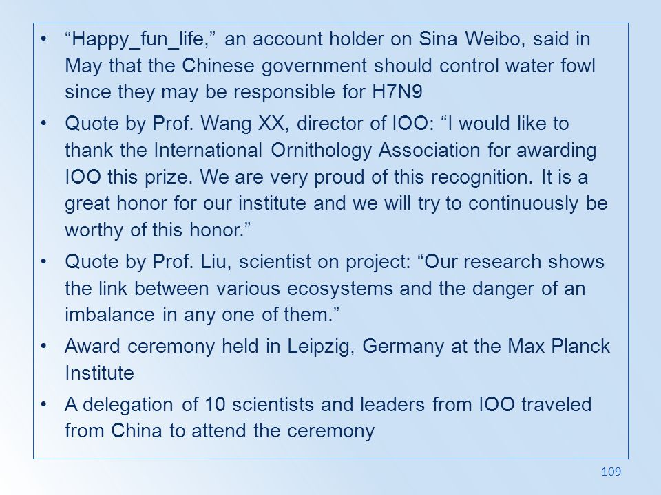 Happy_fun_life, an account holder on Sina Weibo, said in May that the Chinese government should control water fowl since they may be responsible for H7N9