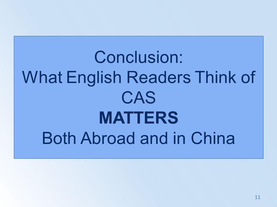 Conclusion: What English Readers Think of CAS MATTERS Both Abroad and in China